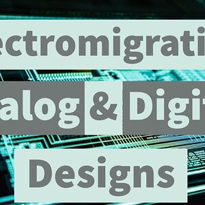 Elctromigration in Analog and Digital VLSI designs | FREE COURSE